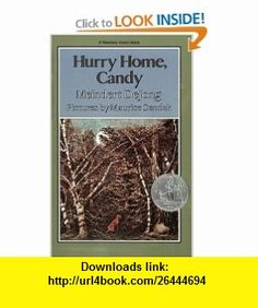Hurry Home, Candy (Harper Trophy ) (9780064400251) Meindert Dejong, Maurice Sendak , ISBN-10: 0064400255  , ISBN-13: 978-0064400251 ,  , tutorials , pdf , ebook , torrent , downloads , rapidshare , filesonic , hotfile , megaupload , fileserve