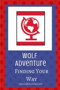 Wolf Cub Scout adventure, Finding Your Way resources and requirements