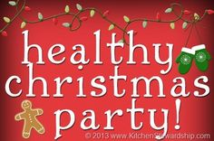 Healthy School Christmas Party Ideas for Kids-- food AND games