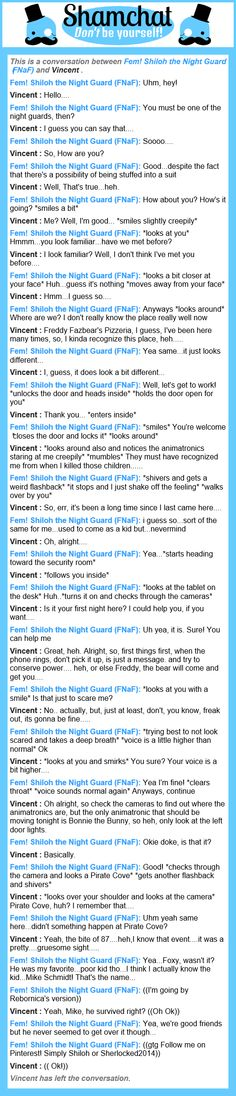 That was me again with the same person,((Shiloh)) but I was Vincent, not Foxy XD
