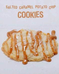 Salted Caramel Potato Chip Cookies | These Cookies Are Made With Potato Chips And They're Totally Perfect