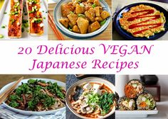 Blog Cook Eat: 20 Delicious JAPANESE Vegan Recipes