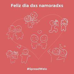 Feliz dia das namoradas!  Feliz dia dxs namoradxs! ❤️ Feliz dia dos namorados!  #welo #spreadlove #spreadwelo