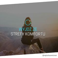 Wyjdź ze strefy komfortu. Stan, Karate, Mindfulness, Motivation, Words, Healthy, Instagram Posts, Hair, Life