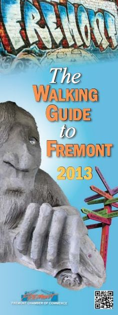 The Walking Guide to Fremont 2013 | We love our city | Fremont, Seattle, Washington