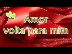 FALANDO DE VIDA!!: Amor Volta pra mim - linda mensagem de amor