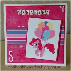 Randis hobbyverden: Bursdagskort med My little Pony