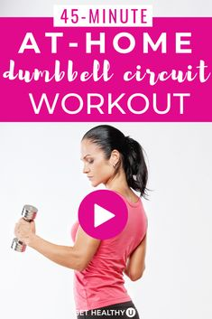 this 45minute athome dumbbell circuit workout consists