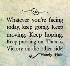 Whatever you're facing today ....