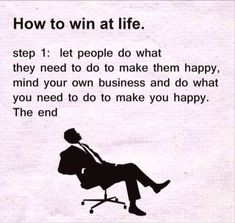 How to be happy.
