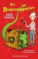 Recensie van Brigitte over Josh Lacey – De drakenoppasser (2e recensie) | Recensie van Brigitte over Josh Lacey - De drakenoppaaser (8+): http://www.ikvindlezenleuk.nl/2016/07/josh-lacey-de-drakenoppasser-2erecensie/
