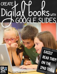 Create Digital Books on Google Slides. Perfect for a Daily 5 or Reading Center!