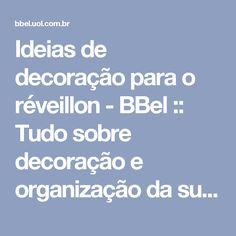 Ideias de decoração para o réveillon - BBel :: Tudo sobre decoração e organização da sua casa