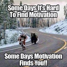 Alguns dias é difícil encontrar motivação. Alguns dias a motivação te encontra!