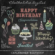 This listing is for a set of BIRTHDAY CHALKBOARD CLIP ART    FILE : Total 14 files (300dpi)  FORMAT : PNG files (with transparent background)