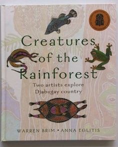 Creatures of the Rainforest