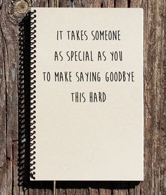 Goodbye Gift – Moving Away Gift – Saying Goodbye Notebook – Going Away Present – Graduation Gift – Saying Goodbye - Modern Friends Moving Away Quotes, Go Away Quotes, Friend Moving Away Gifts, Quotes About Moving Away, Moving Gifts, Presents For Boyfriend, Presents For Friends, Cards For Friends, Goodbye Cards