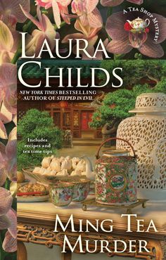 Ming Tea Murder (Tea Shop Mysteries Book 16) - Kindle edition by Laura Childs. Mystery, Thriller & Suspense Kindle eBooks @ Amazon.com.