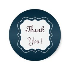 "Dark Navy Blue ""Thank you!"" Sticker.  http://www.zazzle.com/alittlesticky?rf=238200194340614103"