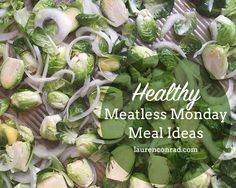 Recipe Box: Nutritionist-Approved Meatless Monday Meal Ideas