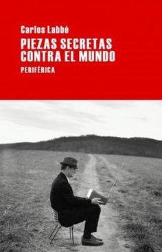 """Carlos Labbé sobre su nueva novela: """"Busca que quien la lea desmonte una ficción, la de la certidumbre"""" > http://zonaliteratura.com/index.php/2014/11/13/carlos-labbe-sobre-su-nueva-novela-busca-que-quien-la-lea-desmonte-una-ficcion-la-de-la-certidumbre-por-dolores-pruneda-paz/"""