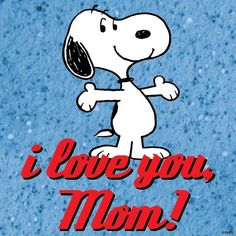 'Happy Mother's Day!', Snoopy