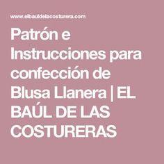 Patrón e Instrucciones para confección de Blusa Llanera | EL BAÚL DE LAS COSTURERAS