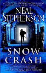 """Awesome book. Protagonist is named Hiro Protagonist and wears a katana everywhere. There is a drug named """"Snow Crash"""" that starts killing hackers everywhere."""