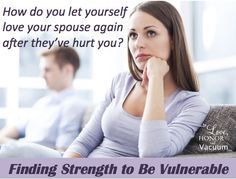Excellent advice for those who are hurting! How to Love Your Spouse Again--if they've hurt you and now want to work on the relationship, can you decide to work on it, too?