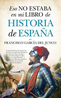 """La editorial Almuzara se encarga de editar este libro escrito por el historiador García del Junco, un libro con """"vocación divulgativa"""" que pretende poner el valor hechos de gran importancia histórica** que apenas si ocupan sitio en los libros**, y en el peor de la casos, se omiten."""
