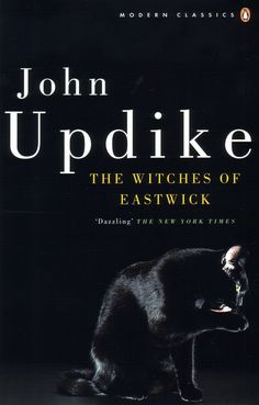 Pin for Later: Fall Under the Spell of These 13 Bewitching Books About Witches <b>The Witches of Eastwick by John Updike</b>