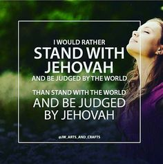 This world has no effect on me as far as any kind of judgment I care NOT what one single person in this world thinks of me.I only worry about what Jehovah thinks of me Jw Bible, Bible Truth, Spiritual Thoughts, Spiritual Quotes, Caleb Et Sophia, Bible Quotes, Bible Verses, Scriptures, Jehovah S Witnesses