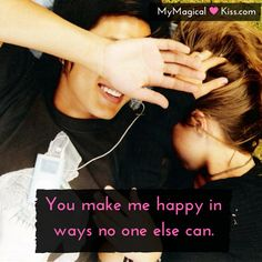 You make me happy in ways no one else can.  #MyMagicalKiss #datingcoach #couplesadvice #couples #couplequotes #follow4follow #followmeback