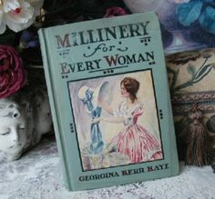 1920s MILLINERY Book Hat Making Flower+ Ribbon Trimmings Pattern Making Flapper