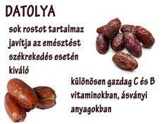 Életmód cikkek : Datolya Zöldség és gyümölcsök hatásai Doterra, How To Lose Weight Fast, Healthy Lifestyle, Vitamins, Beans, Spices, Health Fitness, Healthy Eating, Vegetables