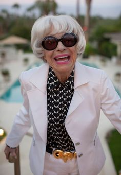 """Carol Channing - When asked what she thought about aging she replied, """" You're either you or you're not and I think you're the same at any age."""" Love her style by the way - great top and belt!"""
