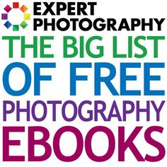 The Big List of Free Photography eBooks