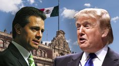 EXCLUSIVE: Trump-Nieto Meeting Confirmed — It's On