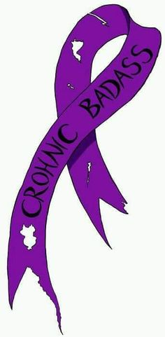 Dont have Crohn's disease, but I have fibro and r.(also purple ribbons). Could change the wording to Chronic Badass. Psoriatic Arthritis, Ulcerative Colitis, Autoimmune Disease, Crohn's Disease, Graves Disease, Kidney Disease, Hypothyroidism, Fibromyalgia Tattoo, Crohns Tattoo