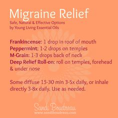 Migraine relief? If you battle migraines, here's a safe, natural and effective option from Young Living Essential Oils. http://www.sandiboudreau.com/migraine-relief/