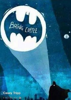 Crimefighting all night can create a need for a little boost.