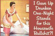 One-Night Stands vs Housewife