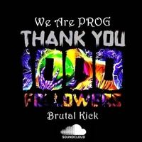 [Set] We Are Prog - 1k Followers - Brutal Kick - FREE DOWNLOAD #PenseProgressivamente de Brutal Kick na SoundCloud