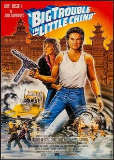 Big Trouble in Little China movie poster a Fantastic Movie posters movie posters movie posters movie posters movie posters movie posters movie Posters Kim Cattrall, Frankenstein, China Movie, Girl With Green Eyes, Kurt Russell, Movie Poster Art, Film Posters, We Movie, Alternative Movie Posters
