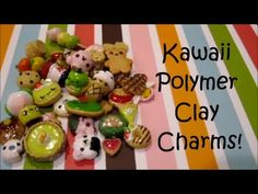 Kawaii Clay Charm Update #17!