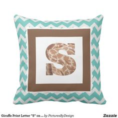 "Giraffe Print Letter ""S"" on Mint/White Chevron Pillows"