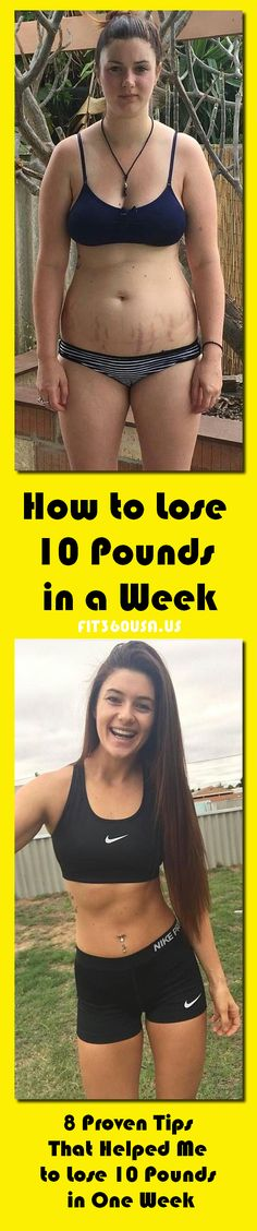 How to Lose 10 Pounds in a Week - 8 Proven Tips That Helped Me to Lose 10 Pounds in 1 Week
