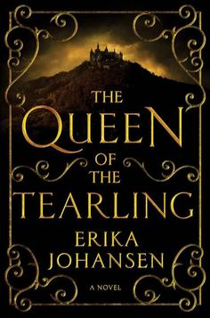The Queen of the Tearling, Erika Johansen. Perhaps I'll pick it up.