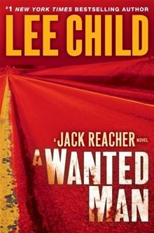 A Wanted Man: A Jack Reacher Novel By: Lee Child. Click here to buy this eBook: http://www.kobobooks.com/ebook/-Wanted-Man-Jack-Reacher-Novel/book--U3unCe_C02Uhim_u3PAlg/page1.html# #kobo #ebooks