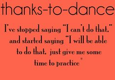 Thanks to Dance...